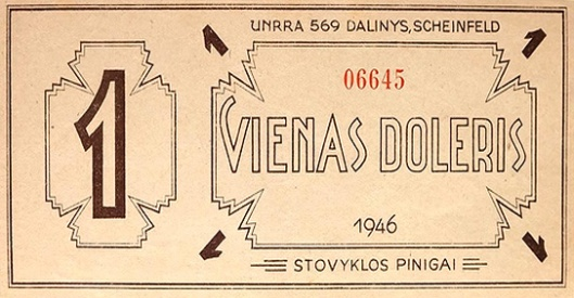 UNRRA TEAM 569, 1 dollar Lithuanian camp currency, SCHEINFELD, Germany. Source icollector